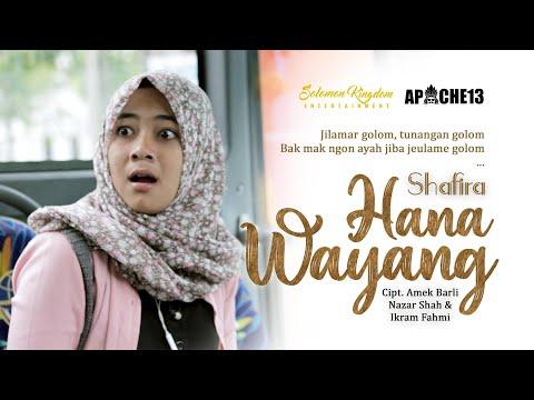 SHAFIRA - HANA WAYANG | OFFICIAL VIDEO CLIP