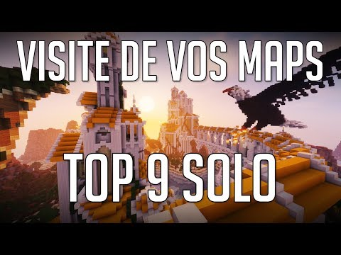 Je Visite Vos Maps ! Top 9 Solo
