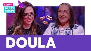 Doula   Entrevista com Especialista   Lady Night   Humor Multishow