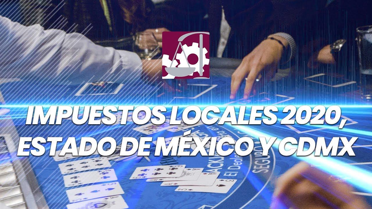 Impuestos Locales 2020, Estado de México y #CDMX.