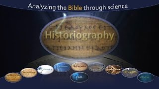 Analyzing the Bible through Science: Historiography