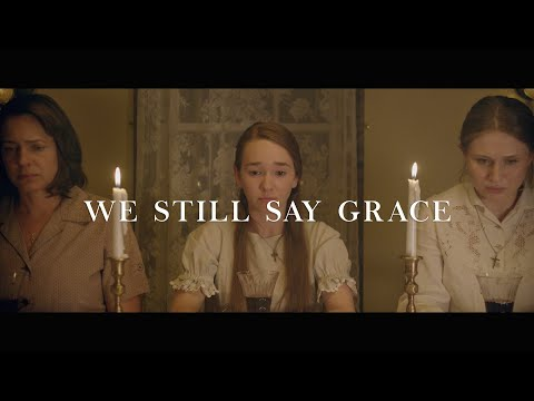We Still Say Grace | Official Trailer (HD)