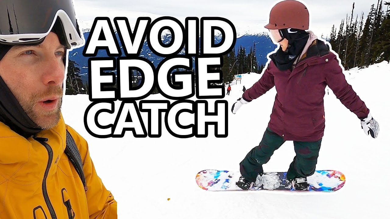 Avoid Catching Your Edge - Snowboard Beginner Tips