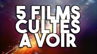 5 FILMS CULTES A VOIR - VLOG