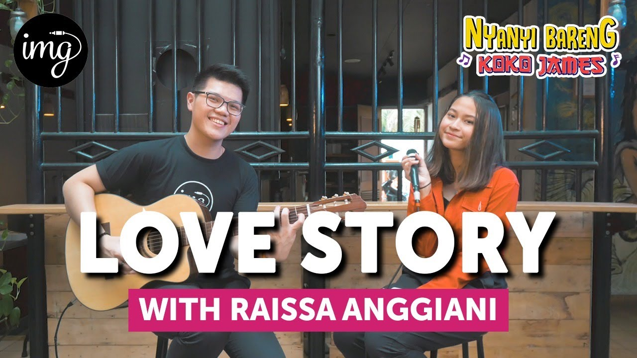Love Story - Taylor Swift Ft. Raissa Anggiani #NBKJ