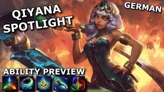 Qiyana ABILITY SPOTLIGHT | League of Legends new Champion Spotlight German