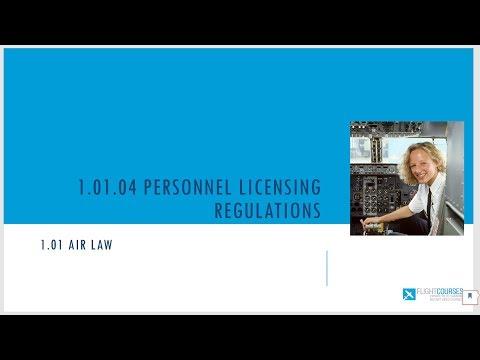 1.01 Airlaw. Part 04 - Pilot licensing regulations