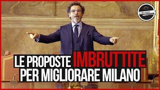 Il Milanese Imbruttito - Le proposte per MIGLIORARE MILANO