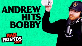 Andrew Hits Bobby For Being Late (Again) | Bad Friends Clips
