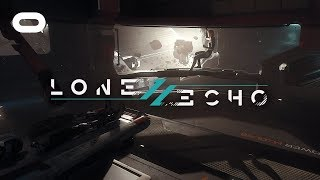 Lone Echo II | 360 Experience Trailer | Oculus Rift