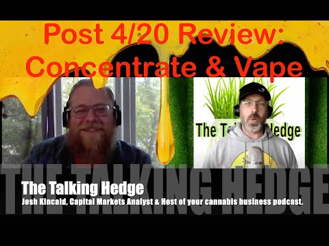 Concentrate & Vape Review: Post 4/20 Show-and-Tell Segment