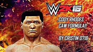 WWE 2K16 // WWE 2K17 - CODY RHODES CAW FORMULA (XBOX 360 - PS3)