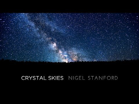 Crystal Skies - Nigel Stanford - 4k TimeLapse