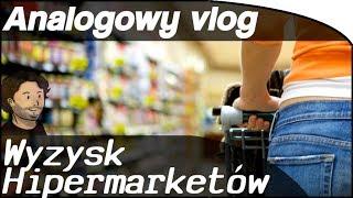 Analogowy Vlog #39 - Jak Hipermarkety robią w konia: Dostawców, Prawcowników, Fiskusa, Kraj - Polskę