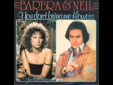 Neil Diamond & Barbra Streisand - You Don't Bring Me Flowers Anymore