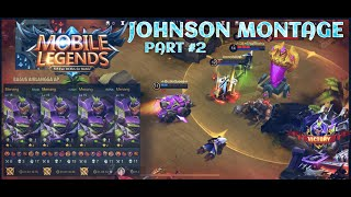 JOHNSON MONTAGE PART #2 || JOHNSON BEST MOMENTS (MOBILE LEGEND 2021)