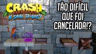 A FAMIGERADA FASE CANCELADA POR SER MUITO DIFÍCIL - Crash Bandicoot! (Stormy Ascent Gameplay)