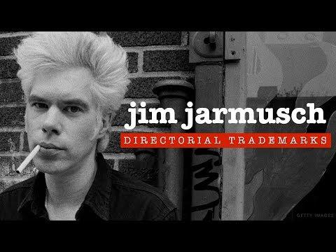Jim Jarmusch's Directorial Trademarks