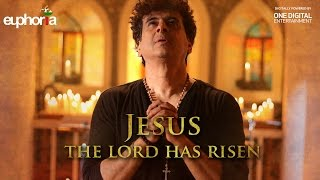 Euphoria - Jesus, The Lord Has Risen | Dr. Palash Sen