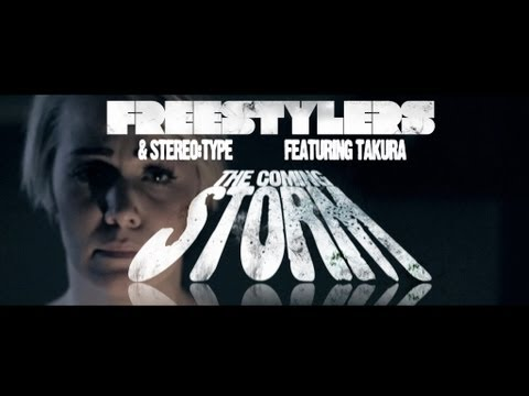 Freestylers & Stereo:Type featuring Takura - The Coming Storm (Official Music Video)
