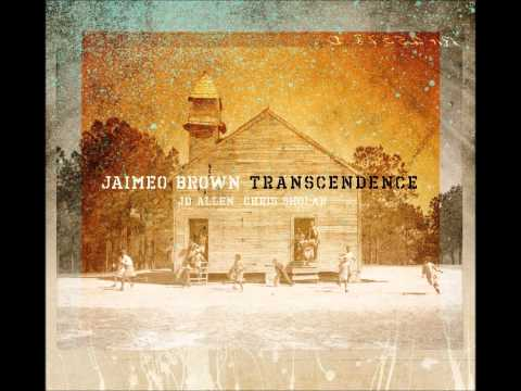 "Jaimeo Brown - ""This World Ain't My Home"""