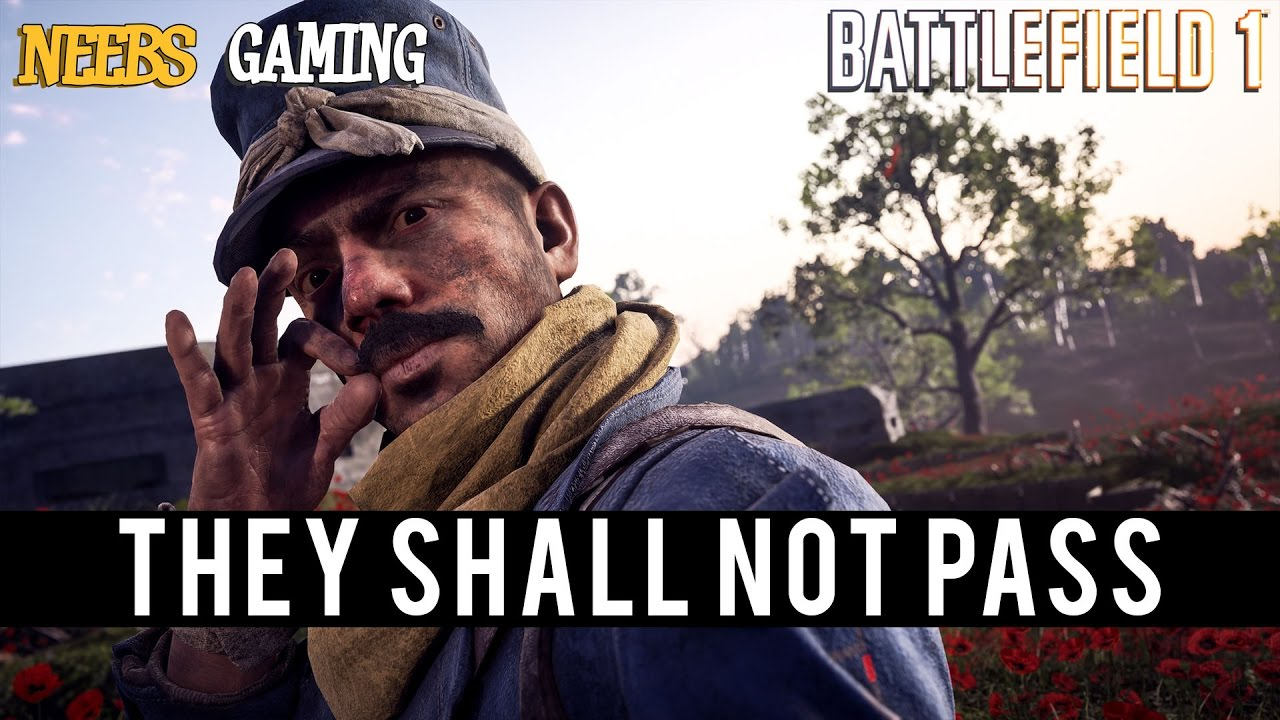 DLC's Battlefield 1 - 'They Shall not Pass' y 'In the Name ...