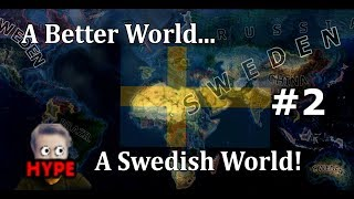 Hearts of Iron 4 - UPDATED MODERN DAY MOD! - Sweden! - Part 2