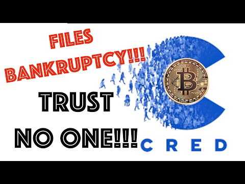 CRED crypto loan company files for Chapter 11 Bankruptcy. A cautionary tale to NOT TRUST ANYONE!