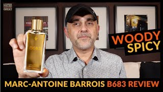 Marc-Antoine Barrois B683 Fragrance Review + Full Bottle USA Giveaway
