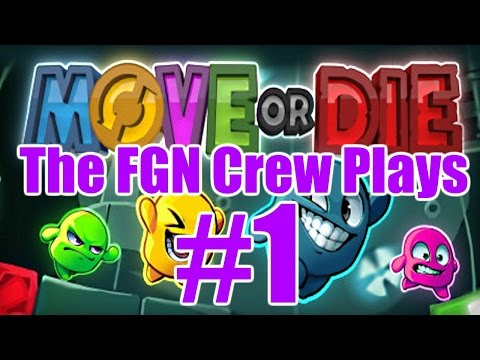 The FGN Crew Plays: Move Or DIE #1 - King Of The Crown (PC)