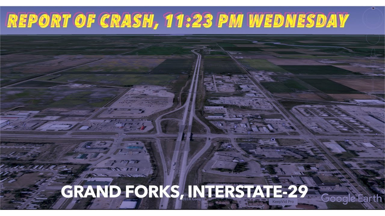 Report Of Crash On I-29 At Grand Forks Late Wednesday Night