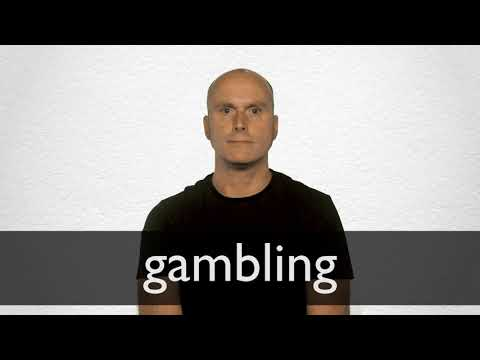 meaning gambling definition definition
