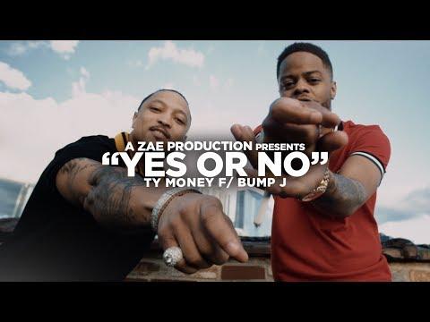 Ty Money f Bump J  Yes or No  Music  Shot  @AZaeProduction