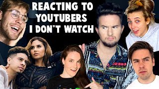REACTING TO YOUTUBERS I DON'T WATCH 4