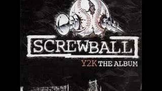 Screwball - I Seen It All (2000)