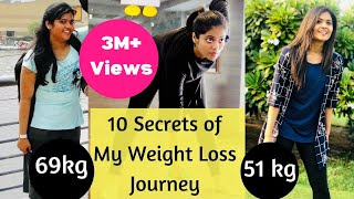 Top 10 Secrets of My Weight loss Journey | How i lost 18kgs in 6 months | Somya luhadia | Part 5