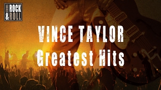 Vince Taylor - Greatest Hits (Full Album / Album complet)