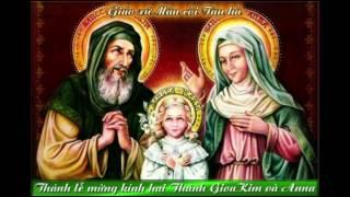 Thánh lễ Mừng kính 2 Thánh GioaKim và Anna Song thân Đức Maria.