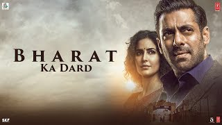 Bharat Ka Dard | Bharat | Salman Khan | Katrina Kaif | Movie Releasing On 5 June 2019