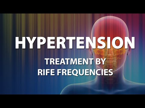 Hypertension - RIFE Frequencies Treatment - Energy & Quantum Medicine with Bioresonance