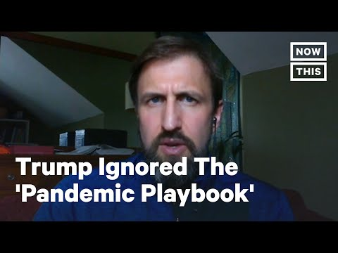 Former Obama Official: Trump Ignored The 'Pandemic Playbook' We Created   NowThis