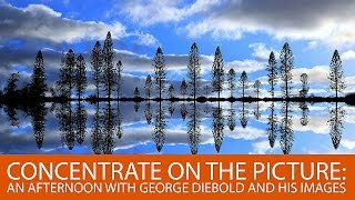 Concentrate on the Picture: An Afternoon With George Diebold and His Images