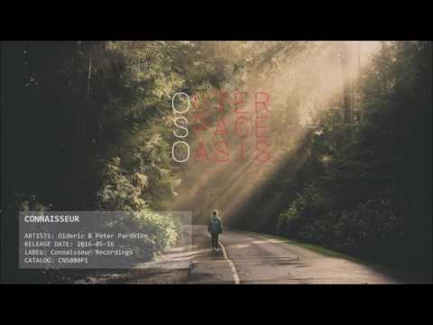 Olderic & Peter Pardeike ✦ Connaisseur (Original Remix)