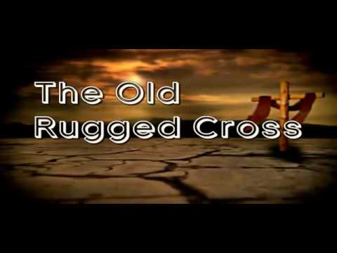 The Old Rugged Cross Instrumental With Lyrics
