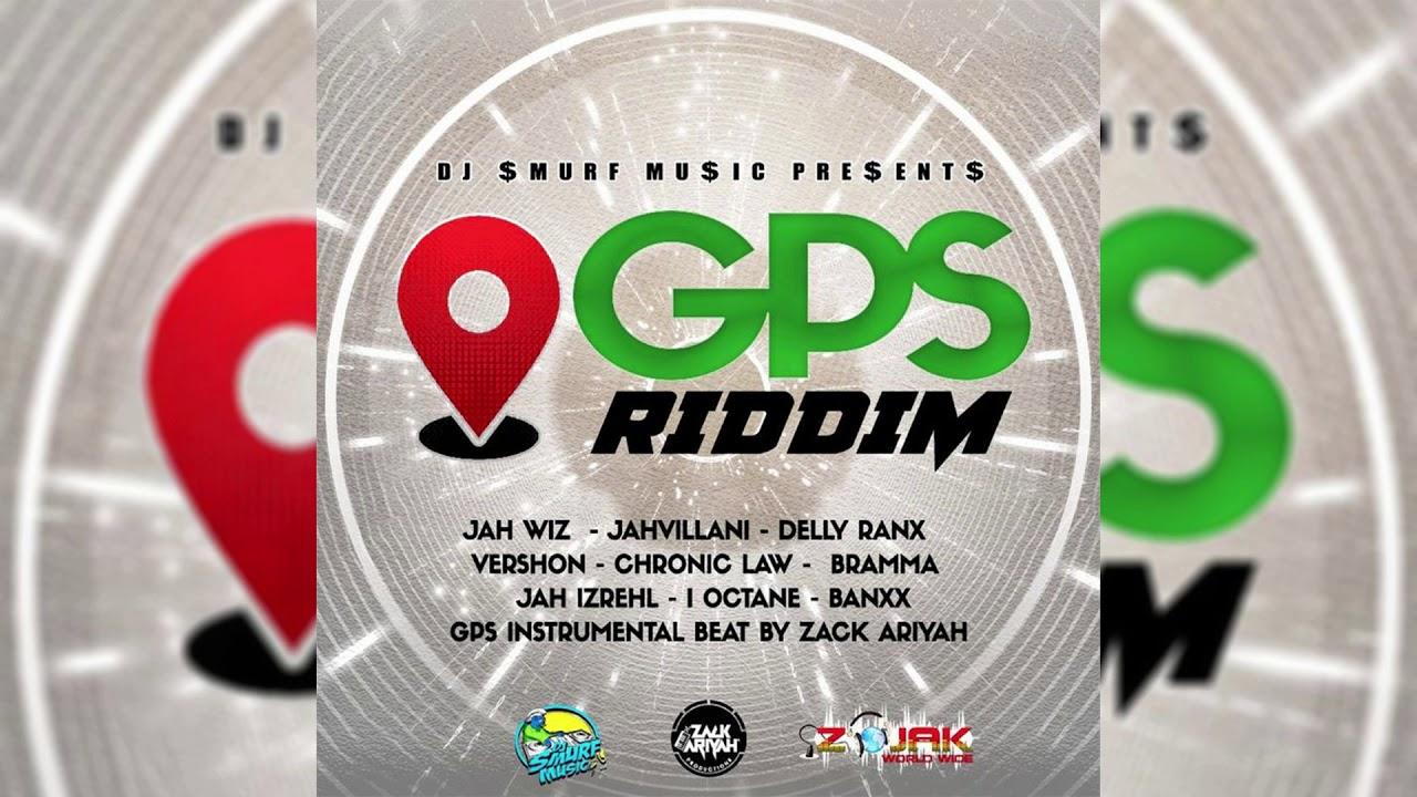 GPS Riddim Mix (2019) Chronic Law,Jahvillani,Vershon,I Octane & More (DJ  Smurf Music)