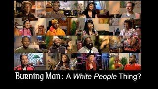 """Burning Man: A """"White People Thing""""?"""