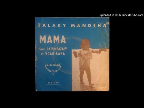MAMA ---HENRI RATSIMBAZAFY & VOAHIRANA---1967