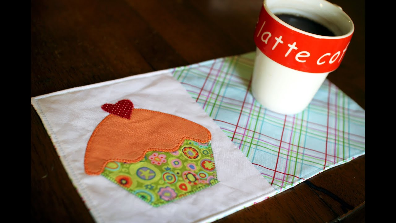 Superb How To Make A Mug Rug  Cupcake Applique   YouTube