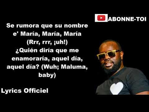 Maître Gims - Hola Señorita Feat Maluma (PAROLES)