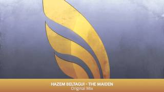 Hazem Beltagui - The Maiden (Original Mix)